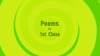 Poetry Video from 1st Class